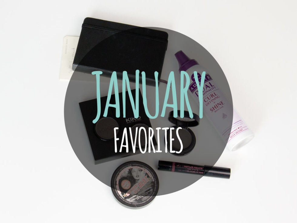 Monthly Favorites Best Loved in January